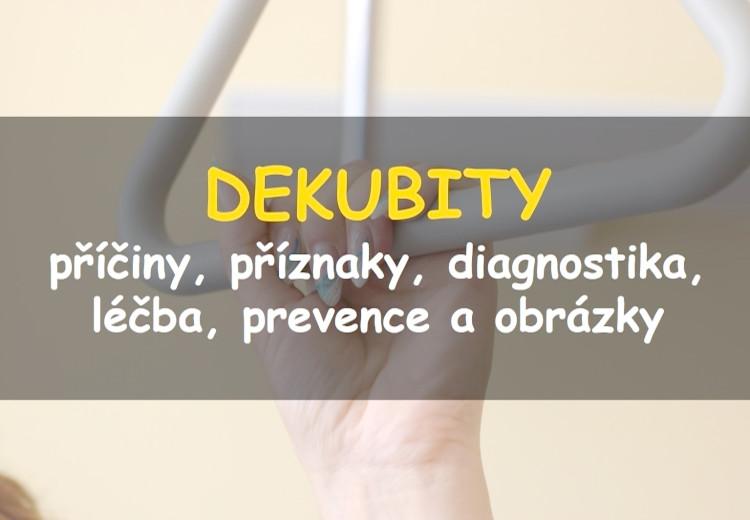Dekubity (proleženiny), jejich příčiny a léčba