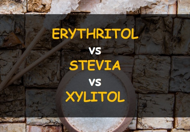 Erythritol vs Stevia vs Xylitol