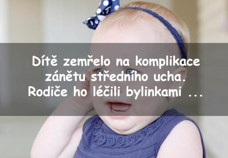 Za smrt dítěte v důsledku komplikací banálního zánětu středního ucha jsou obžalováni rodiče