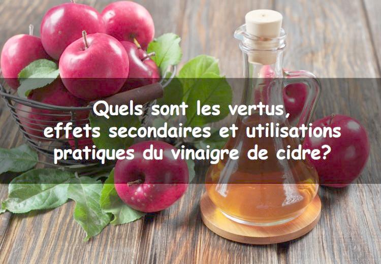 Vinaigre de cidre: propriétés, bienfaits, effets secondaires et utilisations pratiques