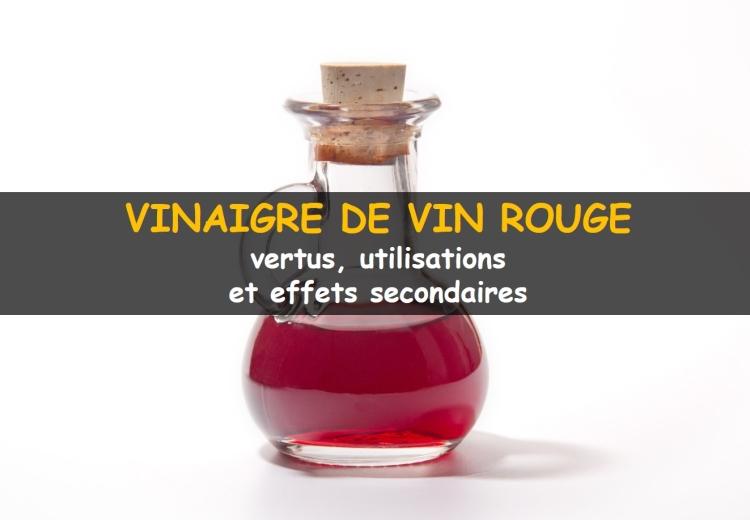 Le vinaigre de vin rouge: ses bienfaits, effets secondaires et utilisations