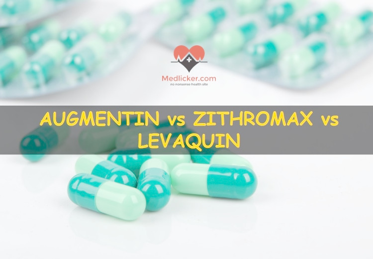 Augmentin vs Zithromax vs Levaquin