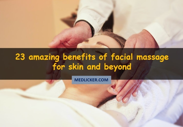 The 23 amazing benefits of facial massage