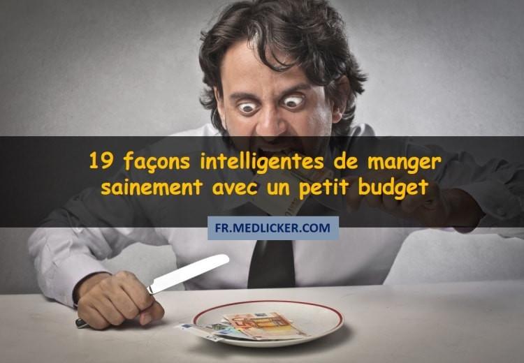 19 façons intelligentes de manger sain et équilibré avec un petit budget