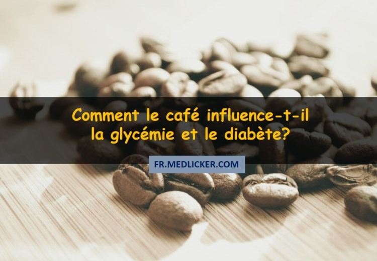 Comment le café influence-t-il la glycémie et le diabète?