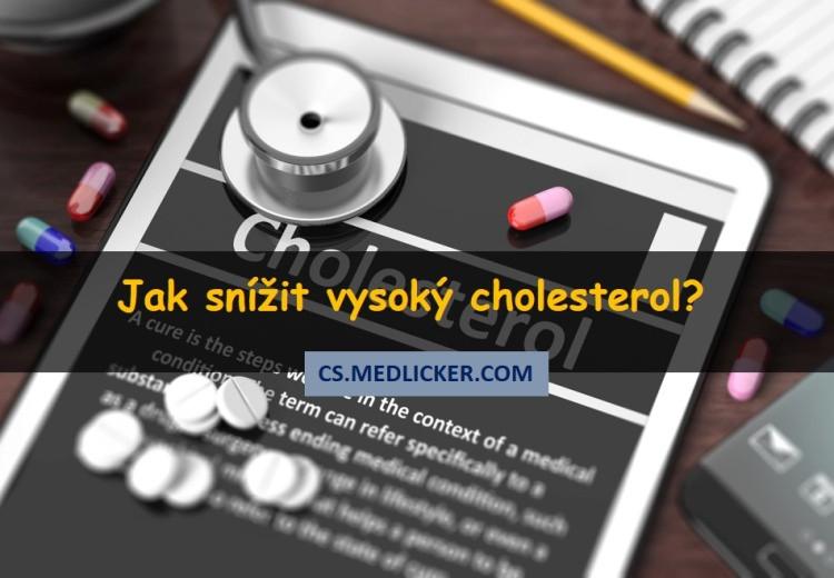 Jak snížit vysoký cholesterol?