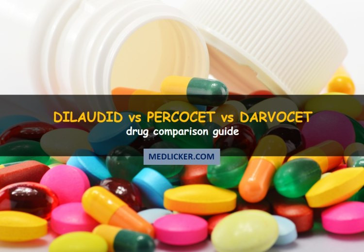 Dilaudid vs Percocet vs Darvocet