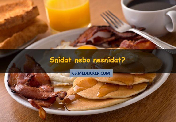 Snídat nebo nesnídat? Překvapivá pravda