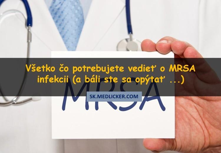 Infekcia MRSA: všetko čo potrebujete vedieť