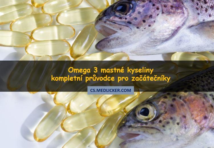 Omega-3 mastné kyseliny - kompletní průvodce pro začátečníky
