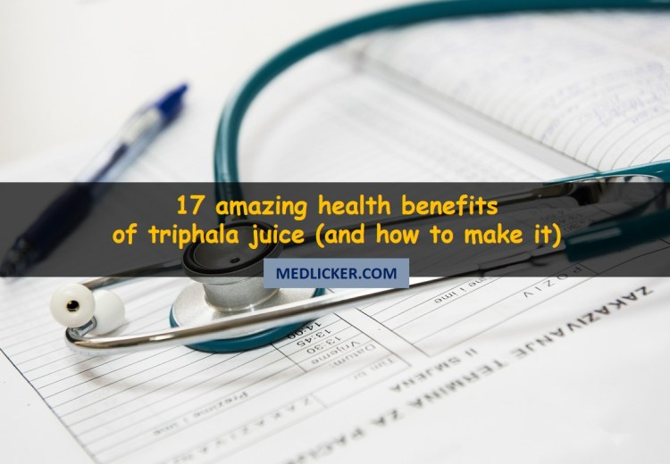 17 Amazing Health Benefits of Triphala Juice