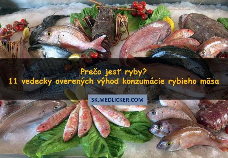 Prečo jesť ryby? Tu je 11 vedecky overených účinkov rýb na zdravie