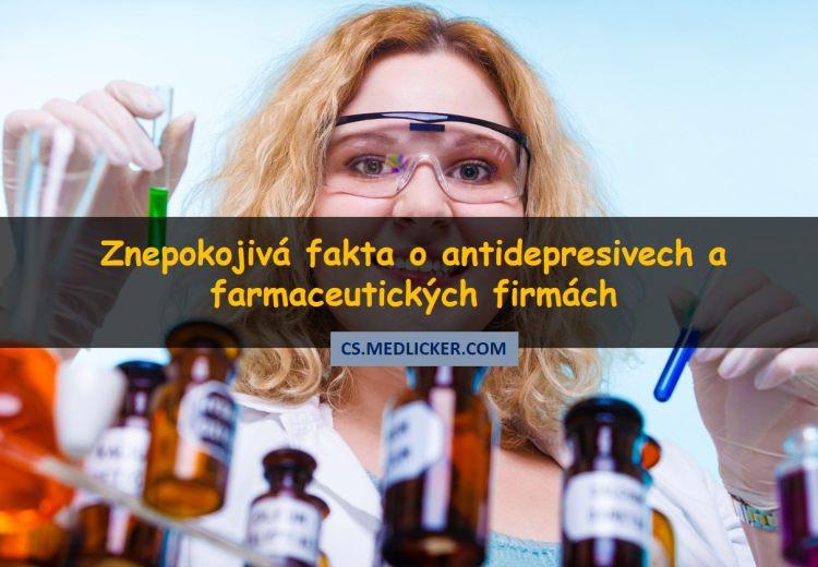 Šokující studie odhalila znepokojivá fakta o antidepresivech a farmaceutických firmách
