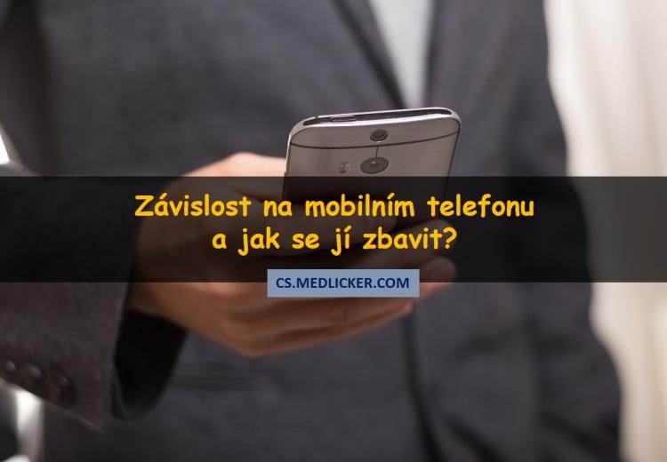 Nomofobie - 5 kroků jak se zbavit závislosti na chytrém telefonu