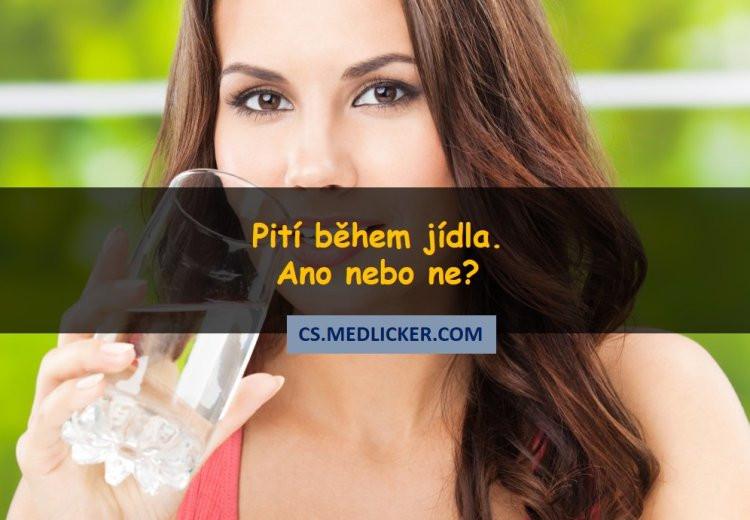 Je pití během jídla zdraví prospěšné nebo ne?