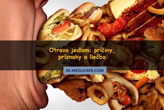 Otrava jedlom: ako sa prejavuje a ako ju liečiť