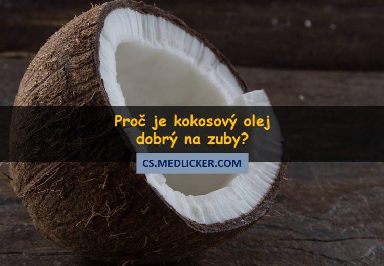 Proč je kokosový olej dobrý na zuby?