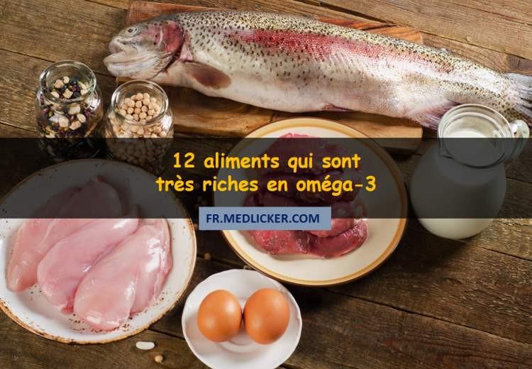 12 aliments qui sont très riches en oméga-3