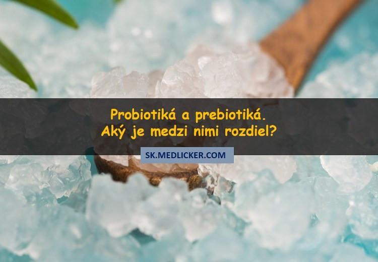 Probiotiká a prebiotiká - aký je medzi nimi rozdiel?