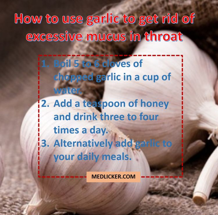 How to use garlic to get rid of mucus in throat?