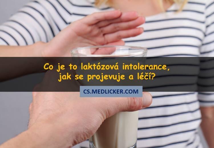 Laktózová intolerance, její příčiny projevy a léčba