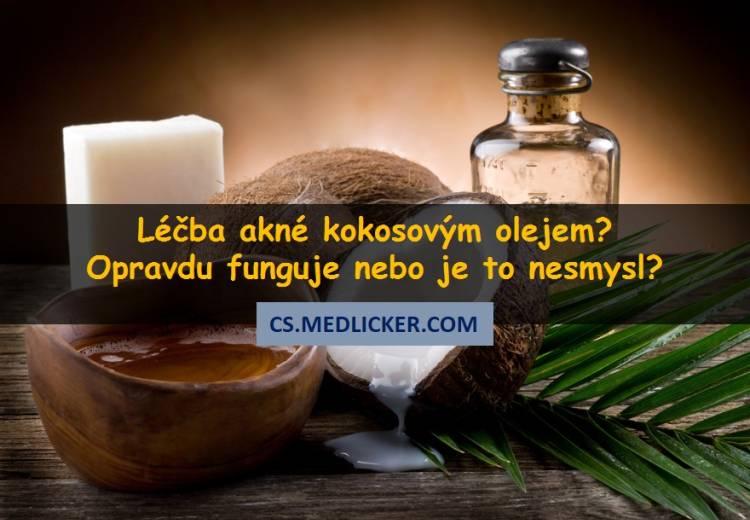 Jak účinkuje kokosový olej na akné?
