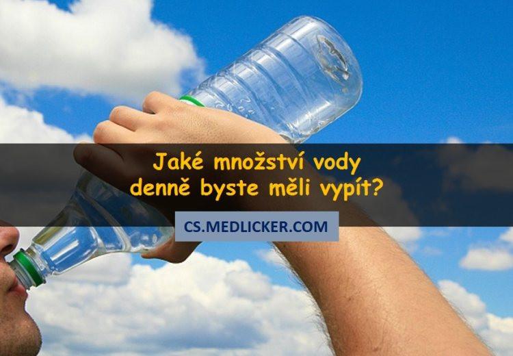 Jaké množství vody denně byste měli vypít?