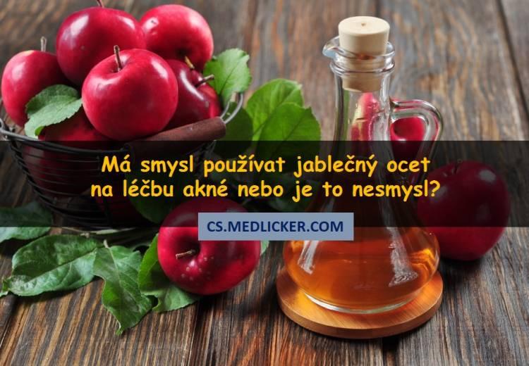 Jablečný ocet na akné - zázračný lék nebo nesmysl?