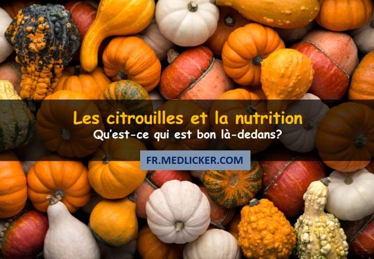 Les citrouilles et la nutrition – Qu'est-ce qui est bon là-dedans?