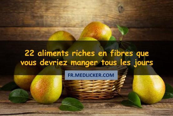 22 aliments riches en fibres, que vous devriez manger