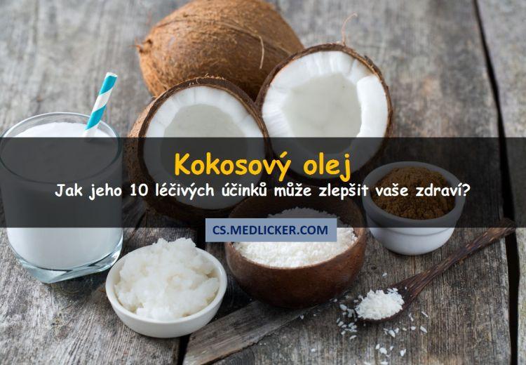 10 skvělých léčivých účinků kokosového oleje