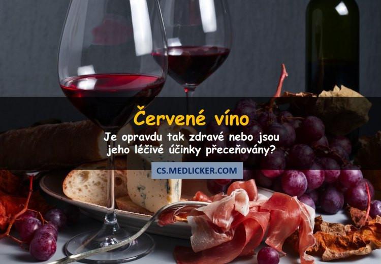 Červené víno a zdraví - měli byste ho pít nebo ne?