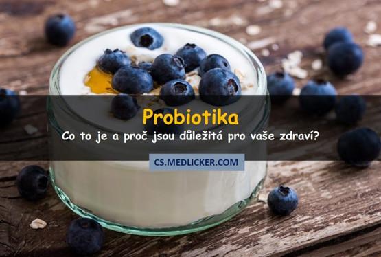 Co jsou probiotika a k čemu jsou dobrá?