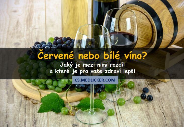 Srovnání červeného a bílého vína aneb které je pro zdraví lepší?