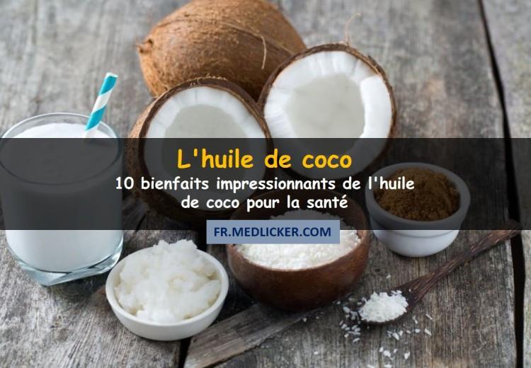 10 bienfaits impressionnants de l'huile de coco pour la santé