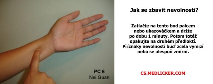 Stlačení akupunkturního bodu P6 vám uleví od nevolnosti