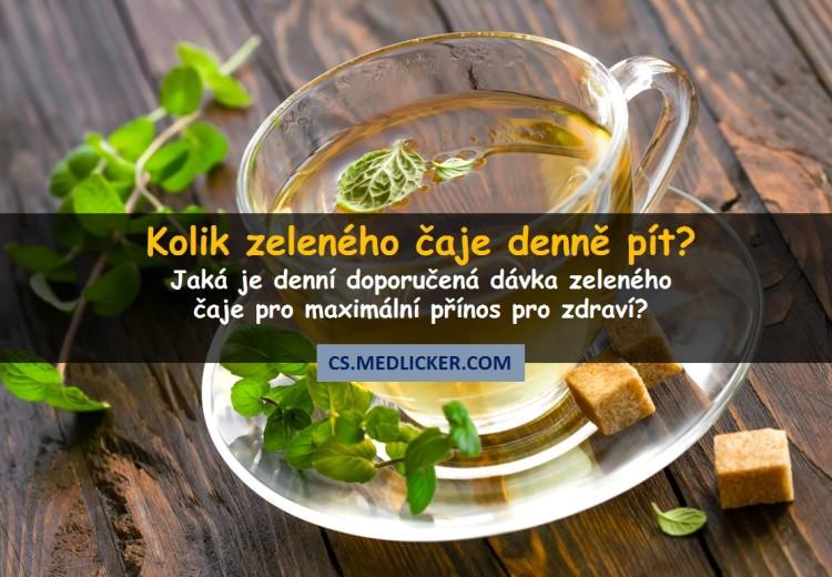 Kolik zeleného čaje denně pít?
