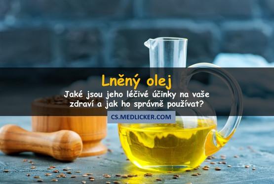 6 léčivých účinků lněného oleje a jak ho správně používat