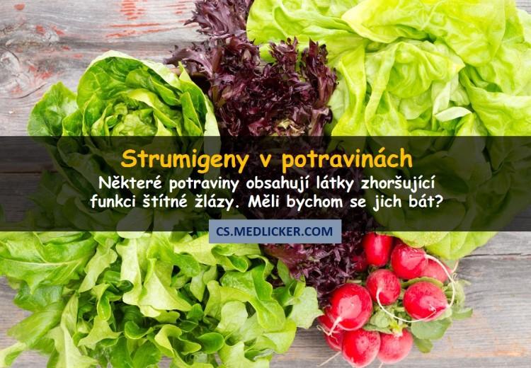 Co jsou strumigeny, v jakých potravinách je najdeme a jaké jsou jejich zdravotní účinky?