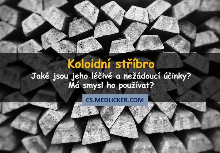 Jaké jsou léčivé a nežádoucí účinky koloidního stříbra?