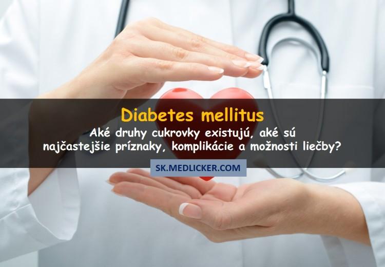 Diabetes: rozdelenie, prejavy, liečba a komplikácie