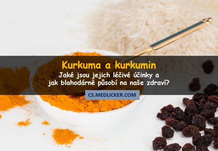 Kurkuma a kurkumin: jaké jsou jejich léčivé účinky na zdraví?