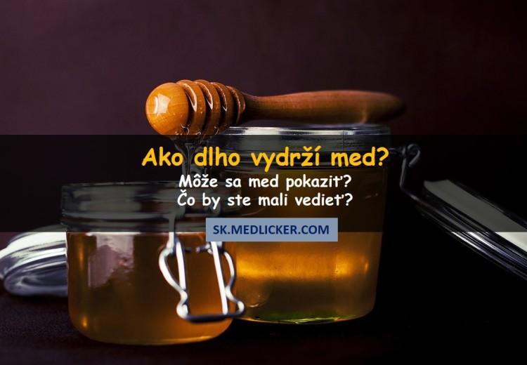 Môže sa med pokaziť? Čo by ste mali vedieť?