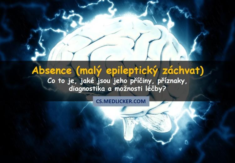 Absence (petit mal, malý epileptický záchvat)