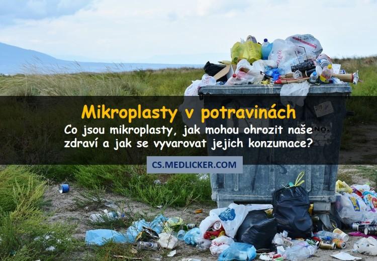 Jsou mikroplasty v potravinách hrozbou pro naše zdraví?