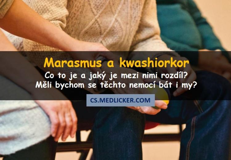 Jaký je rozdíl mezi kwashiorkorem a marasmem?