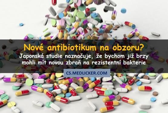 Nové antibiotikum zabíjí rezistentní bakterie