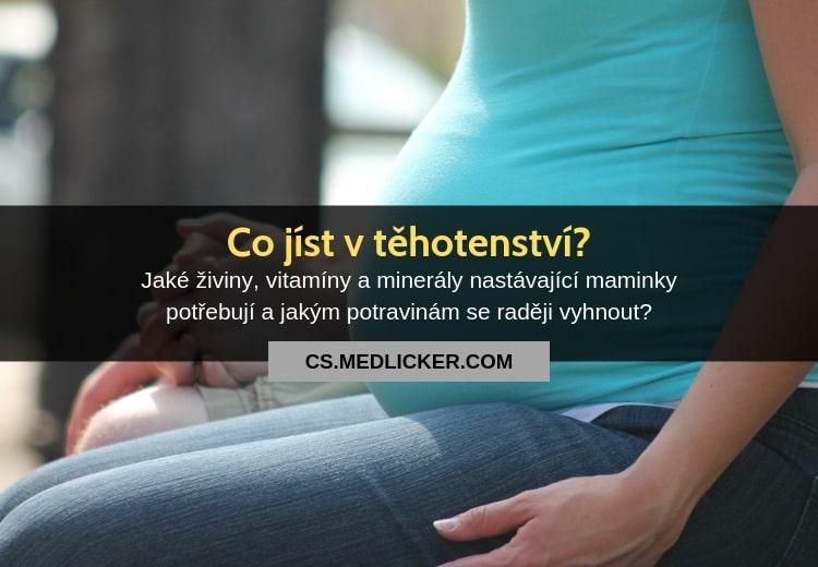 Co jíst a nejíst vtěhotenství: základní živiny, vitamíny, minerály a doplňky stravy