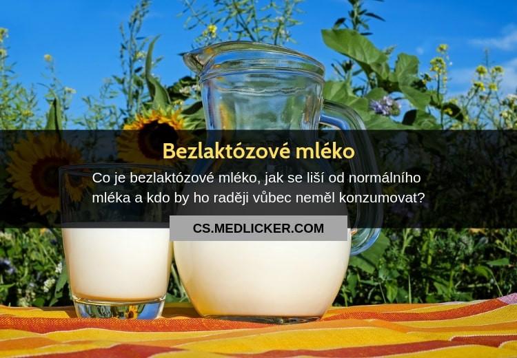 Co je bezlaktózové mléko?
