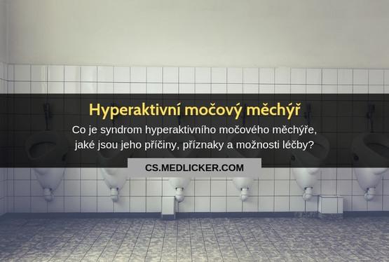 Syndrom hyperaktivního (dráždivého) močového měchýře: vše co potřebujete vědět